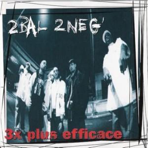 2Bal 2Neg  « 3 x plus efficace »