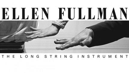 Ellen Fullman The Long String Instrument