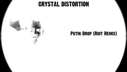 Crystal Distortion - Putin Drop