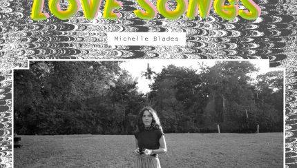 MichelleBladesPrematureLoveSongs